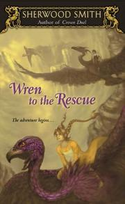 Cover of: Wren to the Rescue (Wren Books) | Sherwood Smith