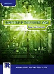 Cover of: Computers In Your Future, Introductory Version