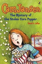 Cover of: Cam Jansen #11 Mystery of the Stolen Corn Popper (Cam Jansen) | David A. Adler