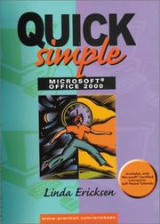 Cover of: Quick, Simple Microsoft Office 2000 (Quick & Simple Office) | Linda Ericksen