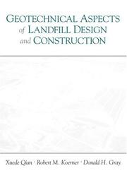 Cover of: Geotechnical aspects of landfill construction and design | Xuede Qian