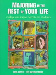 Cover of: Majoring in the rest of your life | Carol Carter