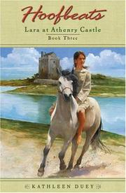 Cover of: Lara at Athenry Castle (Hoofbeats, Book 3) | Kathleen Duey