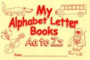 Cover of: My Alphabet Letter Books Aa to Zz | Robert S. Brown