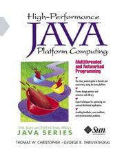 Cover of: High-performance Java platform computing | Christopher, Thomas W.