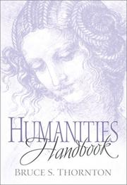 Cover of: Humanities handbook | Bruce S. Thornton