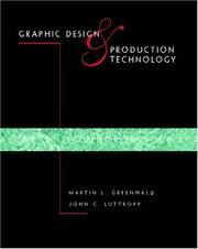 Cover of: Graphic design & production technology | Martin L. Greenwald