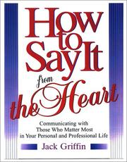 Cover of: How to say it from the heart