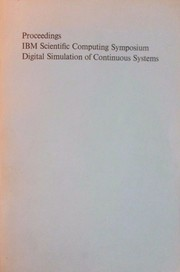 Proceedings of the IBM Scientific Computing Symposium on Digital Simulation of Continuous Systems
