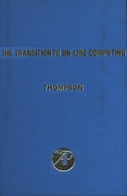 The Transition to on-line computing: problems and solutions.