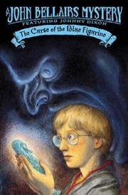 Cover of: The Curse of the Blue Figurine (Johnny Dixon)