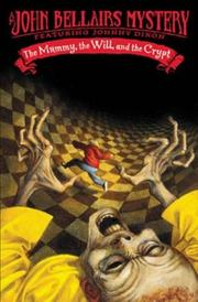 Cover of: The Mummy, the Will, and the Crypt (Johnny Dixon)