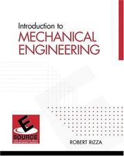 Cover of: Introduction to Mechanical Engineering (ESource Series) | Robert Rizza