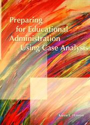 Cover of: Preparing for Educational Administration Using Case Analysis | Karen L. Hanson