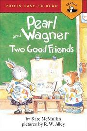Cover of: UC Pearl and Wagner:Two Good Friends