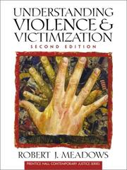 Cover of: Understanding violence and victimization | Robert J. Meadows