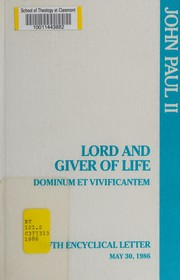 Lord and giver of life