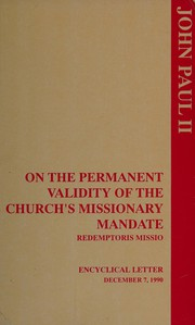 On the Permanent Validity of the Church's Missionary Mandate