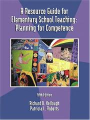 Cover of: A resource guide for elementary school teaching: planning for competence