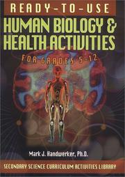 Cover of: Ready-To-Use Human Biology & Health Activities | Mark J., Ph.D. Handwerker