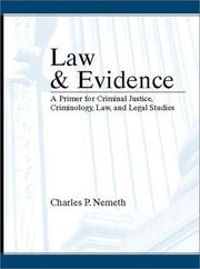 Cover of: Law and Evidence | Charles P. Nemeth