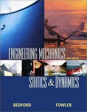 Engineering mechanics by A. Bedford