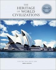 Cover of: The Heritage of World Civilizations | Albert M. Craig