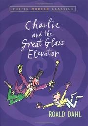 Cover of: Charlie and the Great Glass Elevator (Puffin Modern Classics) | Roald Dahl