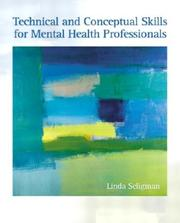 Cover of: Technical and Conceptual Skills for Mental Health Professionals