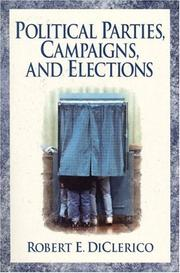 Cover of: Political Parties,  Campaigns, and Elections