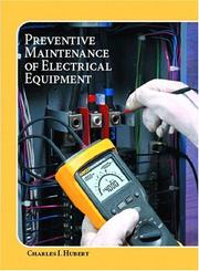 Cover of: Operating, testing, and preventive maintenance of electrical power apparatus | Charles I. Hubert