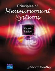 Principles of measurement systems by John P. Bentley