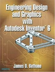 Cover of: Engineering Design and Graphics with Autodesk Inventor 6