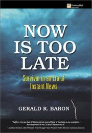 Now Is Too Late by Gerald R. Baron