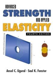 Advanced strength and applied elasticity by A. C. Ugural