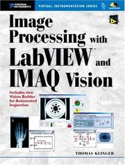 Cover of: Image Processing with LabVIEW and IMAQ Vision | Thomas Klinger