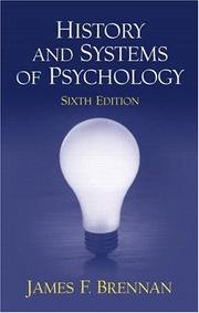 Cover of: History and Systems of Psychology (6th Edition) | James F. Brennan