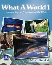 Cover of: What A World 1 | Milada Broukal