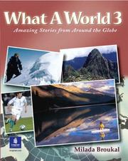 Cover of: What A World 3: Amazing Stories from Around the Globe (Bk. 3)