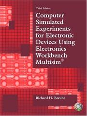 Cover of: Computer simulated experiments for electronic devices using Electronics Workbench Multisim