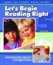 Let's begin reading right by Marjorie Vannoy Fields