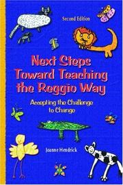 Cover of: Next steps toward teaching the Reggio way |