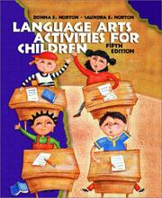 Language arts activities for children by Donna E. Norton