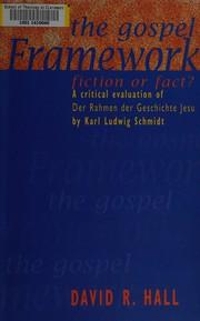 The gospel framework