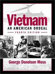 Vietnam, an American ordeal by George Moss