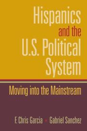 Cover of: Hispanics and the U.S. Political System | F. Chris Garcia