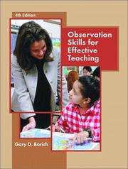 Observation skills for effective teaching by Gary D. Borich