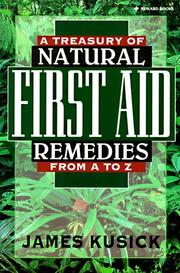 Cover of: A Treasury of Natural First Aid Remedies from A-Z | James Kusick