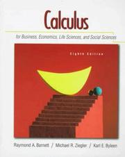 Cover of: Calculus for business, economics, life sciences, and social sciences