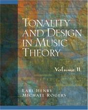 Tonality and Design in Music Theory, Volume 2